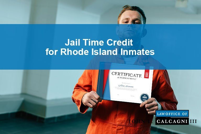 Jail Time Credit for Rhode Island Inmates