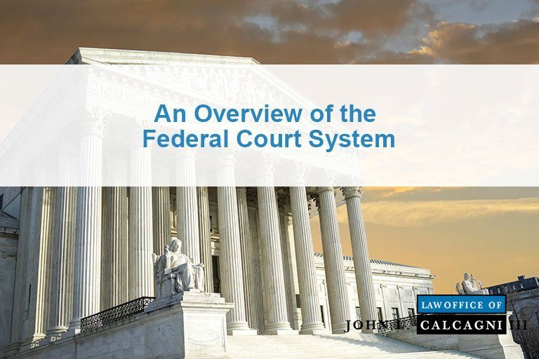 An Overview of the Federal Court System