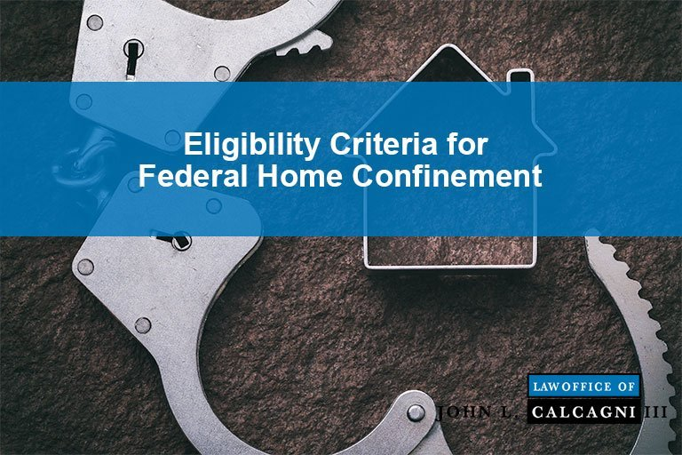 Eligibility Criteria for Federal Home Confinement in Response To COVID-19 and The Cares Act