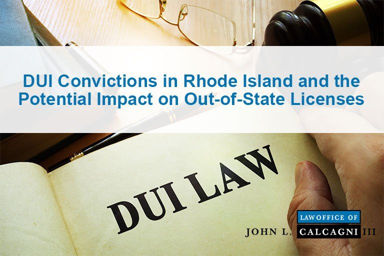 DUI Convictions in Rhode Island and the Potential Impact on Out-of-State Licenses